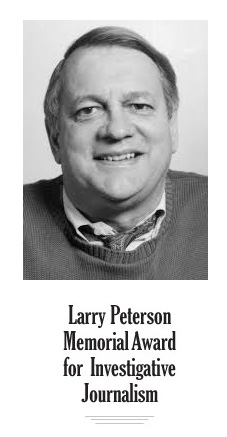 New investigative journalism award — Larry Peterson Memorial Award
